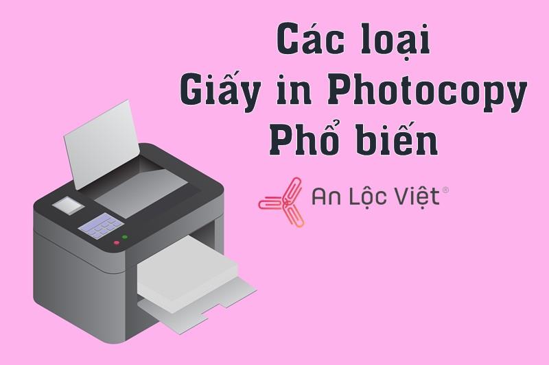 cac loai giay in photocopy pho bien